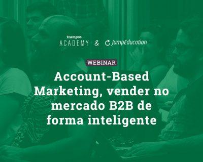 Privado: Account-Based Marketing, vender no mercado B2B de forma inteligente