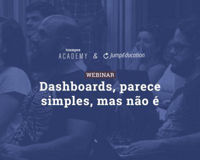 Dashboards, parece simples, mas não é